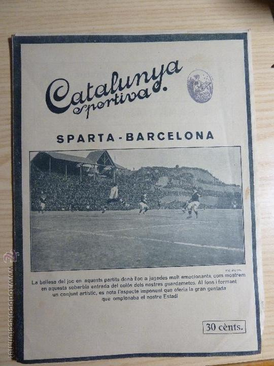REVISTA FUTBOL CATALUNYA SPORTIVA Nº 262 28 DESEMBRE 1921 BARCELONA 2 - SPARTA PRAGA 0 (Coleccionismo Deportivo - Revistas y Periódicos - Catalunya Sportiva)