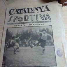 Colecionismo desportivo: REVISTA FUTBOL CATALUNYA SPORTIVA 23 OCT 1922 ESPAÑA MARTINENC CURSA 24 HORES CAMPIONAT D' ESPANYA. Lote 43844329