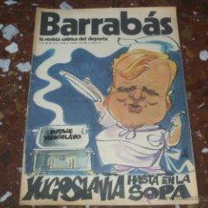 Coleccionismo deportivo: REVISTA SATÍRICA DEL DEPORTE BARRABÁS Nº 70 - AÑO III 1974 - INCLUYE POSTER CENTRAL. Lote 44361315