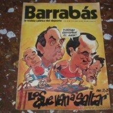 Coleccionismo deportivo: REVISTA SATÍRICA DEL DEPORTE BARRABÁS Nº 88 - AÑO III 1974 - INCLUYE POSTER CENTRAL. Lote 44361351