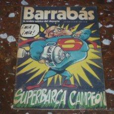 Coleccionismo deportivo: REVISTA SATÍRICA DEL DEPORTE BARRABÁS Nº 80 - AÑO III 1974 - INCLUYE POSTER CENTRAL . Lote 44361389