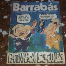 Coleccionismo deportivo: REVISTA SATÍRICA DEL DEPORTE BARRABÁS Nº 83 - AÑO III 1974 - INCLUYE POSTER CENTRAL. Lote 44361429