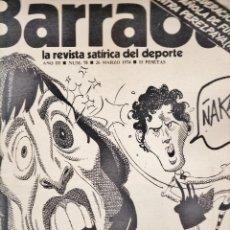 Coleccionismo deportivo: REVISTA - BARRABAS Nº 78 - KUN FU EN BILBAO - BARÇA / FC BARCELONA - HUMOR GRAFICO - AÑO 1974. Lote 45043932
