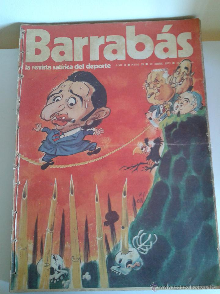 BARRABÁS, LA REVISTA SATÍRICA DEL DEPORTE. COLECCIÓN 26 NÚMEROS. DEL NUM. 28 AL NUM. 54. AÑO 1973. (Coleccionismo Deportivo - Revistas y Periódicos - Barrabás)