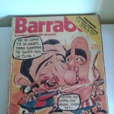 Coleccionismo deportivo: BARRABÁS, LA REVISTA SATÍRICA DEL DEPORTE. COLECCIÓN 26 NÚMEROS. DEL NUM. 109 AL 135. AÑO 1974-75. Lote 48715317