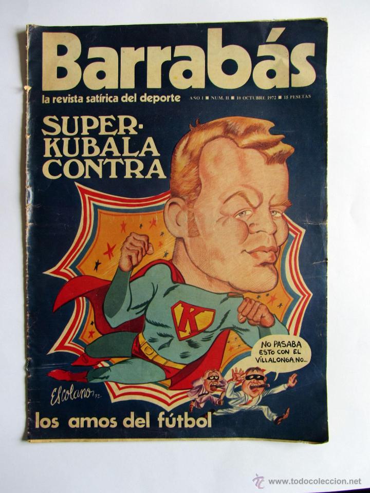 REVISTA BARRABAS OCTUBRE 1972. SUPER KUBALA (Coleccionismo Deportivo - Revistas y Periódicos - Barrabás)