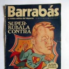 Coleccionismo deportivo: REVISTA BARRABAS OCTUBRE 1972. SUPER KUBALA. Lote 49195802