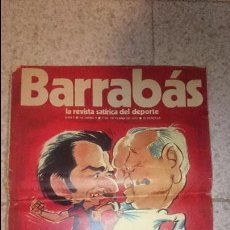 Coleccionismo deportivo: BARRABAS. LA REVISTA SATÍRICA DEL DEPORTE. AÑO I. Nº 1. 3 DE OCTUBRE DE 1972. BARÇA-MADRID.DA. Lote 51964947