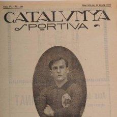 Coleccionismo deportivo: CATALUNYA SPORTIVA (FOOT-BALL). REVISTA Nº 120. BARCELONA. ANY 1919. Lote 52747485