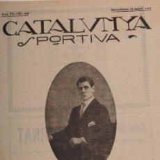 Coleccionismo deportivo: CATALUNYA SPORTIVA (FOOT-BALL). REVISTA Nº 119. BARCELONA. ANY 1919. Lote 52747497
