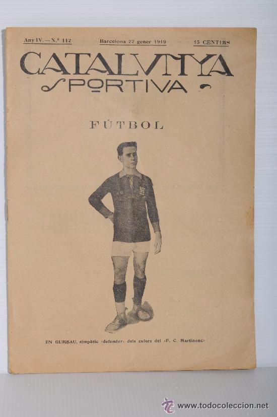 CATALUNYA SPORTIVA (FOOT-BALL). REVISTA Nº 112. BARCELONA. ANY 1919 (Coleccionismo Deportivo - Revistas y Periódicos - Catalunya Sportiva)