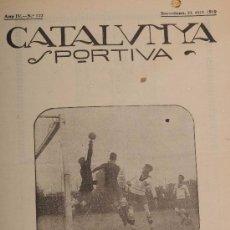 Coleccionismo deportivo: CATALUNYA SPORTIVA (FOOT-BALL). REVISTA Nº 122. BARCELONA. ANY 1919. Lote 52747535