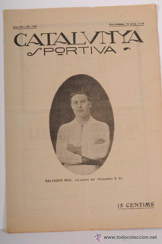 CATALUNYA SPORTIVA (FOOT-BALL). REVISTA Nº 126. BARCELONA. ANY 1919 (Coleccionismo Deportivo - Revistas y Periódicos - Catalunya Sportiva)