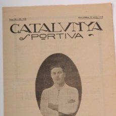 Coleccionismo deportivo: CATALUNYA SPORTIVA (FOOT-BALL). REVISTA Nº 126. BARCELONA. ANY 1919. Lote 52747547