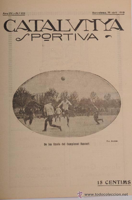 CATALUNYA SPORTIVA (FOOT-BALL). REVISTA Nº 123. BARCELONA. ANY 1919 (Coleccionismo Deportivo - Revistas y Periódicos - Catalunya Sportiva)