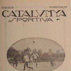 Coleccionismo deportivo: CATALUNYA SPORTIVA (FOOT-BALL). REVISTA Nº 123. BARCELONA. ANY 1919. Lote 52747554