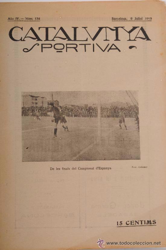 CATALUNYA SPORTIVA (FOOT-BALL). REVISTA Nº 134. BARCELONA. ANY 1919 (Coleccionismo Deportivo - Revistas y Periódicos - Catalunya Sportiva)