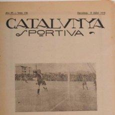 Coleccionismo deportivo: CATALUNYA SPORTIVA (FOOT-BALL). REVISTA Nº 134. BARCELONA. ANY 1919. Lote 52747570