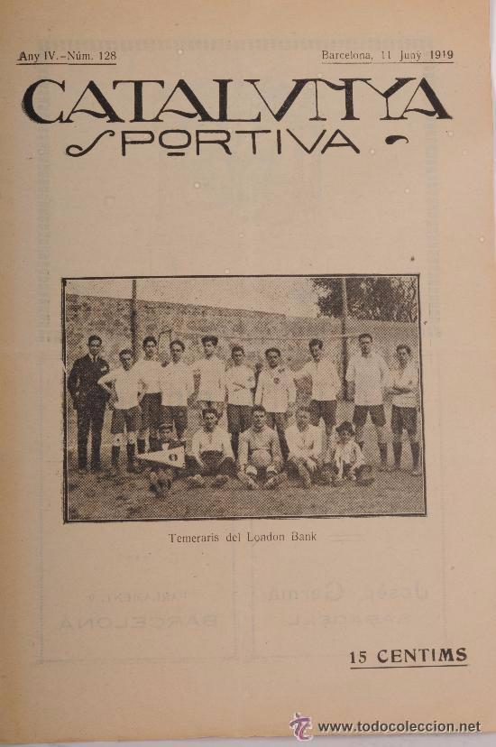 CATALUNYA SPORTIVA (FOOT-BALL). REVISTA Nº 128. BARCELONA. ANY 1919 (Coleccionismo Deportivo - Revistas y Periódicos - Catalunya Sportiva)