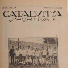 Coleccionismo deportivo: CATALUNYA SPORTIVA (FOOT-BALL). REVISTA Nº 128. BARCELONA. ANY 1919. Lote 52747580
