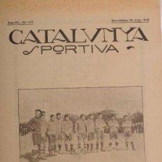 Coleccionismo deportivo: CATALUNYA SPORTIVA (FOOT-BALL). REVISTA Nº 127. BARCELONA. ANY 1919. Lote 52747601