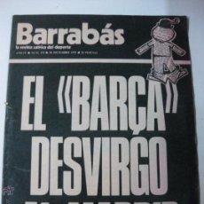 Collectionnisme sportif: BARRABAS, LA REVISTA SATIRICA DEL DEPORTE Nº 170. EL BARÇA DESVIRGO AL MADRID. 30 DICIEMBRE 1975. Lote 53862654