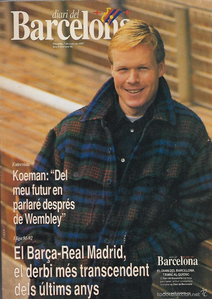 DIARI DEL BARCELONA REV. CON 35 PÁGINAS DERBI MADRID- BARÇA 91-92 (Coleccionismo Deportivo - Revistas y Periódicos - Catalunya Sportiva)