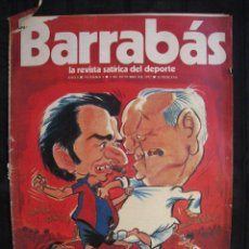 Coleccionismo deportivo: REVISTA - BARRABAS - Nº 1 - CON POSTER CENTRAL DE CHICA F.C. BARCELONA - 1972.. Lote 56642269
