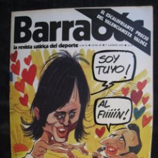Collectionnisme sportif: REVISTA - BARRABAS - Nº 45 - CON POSTER CENTRAL DE CHICA LA LEONA ( BILBAO ) - 1973.. Lote 56704056