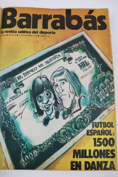 Coleccionismo deportivo: L-3872. REVISTA BARRABÁS ENCUADERNADA. 5 TOMOS. AÑOS 1972 A 1974. DESDE NUMERO 1. - Foto 36 - 57102255