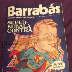 Coleccionismo deportivo: BARRABAS. N-2 . SUPER-KUBALA...10 OCTUBRE 1972 CON POSTER. Lote 58089459