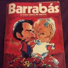 Coleccionismo deportivo: BARRABAS. N-1 OCTUBRE 1972. BARÇA-MADRID.CON POSTER. Lote 96351535