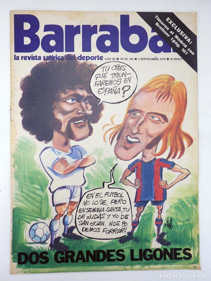 Coleccionismo deportivo: BARRABÁS, REVISTA SATÍRICA DEL DEPORTE. LOTE DE 209NºS DE 242 ELF (Vvaa) Elf, 1972 - Foto 7 - 96011372