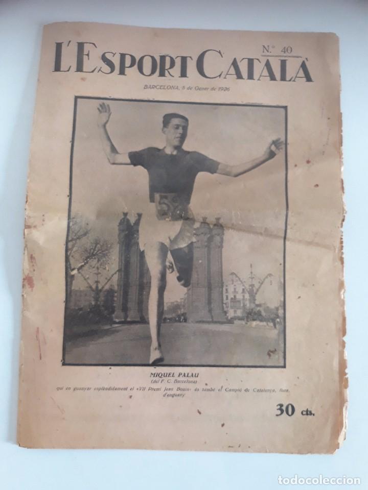 ESPORT CATALA - DIARIO DEPORTIVO - AÑO 1926 (Coleccionismo Deportivo - Revistas y Periódicos - Catalunya Sportiva)