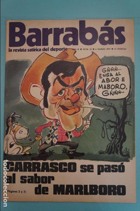 REVISTA DE FÚTBOL BARRABÁS DEL F.C BARCELONA SIN POSTER Nº 23 AÑO 1973 (Coleccionismo Deportivo - Revistas y Periódicos - Barrabás)