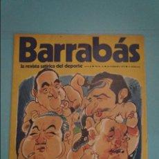 Coleccionismo deportivo: REVISTA DE FÚTBOL BARRABÁS DEL F.C BARCELONA SIN POSTER Nº 21 AÑO 1973. Lote 105797095