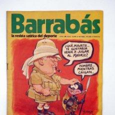 Collectionnisme sportif: BARRABÁS. LA REVISTA SATÍRICA DEL DEPORTE 7. EL FUTBOL ESPAÑOL NECESITA EXTRANJEROS (VVAA) ELF, 1972. Lote 117217499