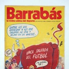 Colecionismo desportivo: BARRABÁS. LA REVISTA SATÍRICA DEL DEPORTE 20. VACA SAGRADA DEL FÚTBOL (VVAA) ELF, 1973. Lote 117217622