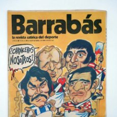 Coleccionismo deportivo: BARRABÁS. LA REVISTA SATÍRICA DEL DEPORTE 52. LA VIOLENCIA EN EL FÚTBOL (VVAA) ELF, 1973. Lote 117217864