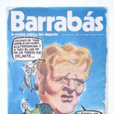 Coleccionismo deportivo: BARRABÁS. LA REVISTA SATÍRICA DEL DEPORTE 55. (VVAA) ELF, 1973. Lote 117217872