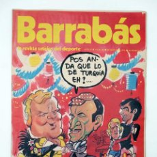 Coleccionismo deportivo: BARRABÁS. LA REVISTA SATÍRICA DEL DEPORTE 56. YUGOSLAVIA FUE UNA VERBENA (VVAA) ELF, 1973. Lote 117217876