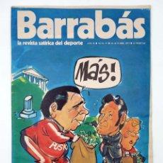 Coleccionismo deportivo: BARRABÁS. LA REVISTA SATÍRICA DEL DEPORTE 57. NUNCA LOS GRIEGOS NOS FUERON TAN SIMPÁTICOS. ELF, 1973. Lote 117217880