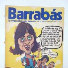 Coleccionismo deportivo: BARRABÁS. LA REVISTA SATÍRICA DEL DEPORTE 58. LA LEY DEL SILENCIO (VVAA) ELF, 1973. Lote 117217884
