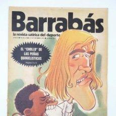 Coleccionismo deportivo: BARRABÁS. LA REVISTA SATÍRICA DEL DEPORTE 59. LOS BLANCOS SE PUSIERON MORADOS (VVAA) ELF, 1973. Lote 117217888