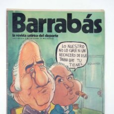 Coleccionismo deportivo: BARRABÁS. LA REVISTA SATÍRICA DEL DEPORTE 62. LOS MALES DEL AT. MADRID Y ESPAÑOL (VVAA) ELF, 1973. Lote 117217900