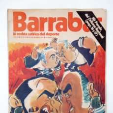 Coleccionismo deportivo: BARRABÁS. LA REVISTA SATÍRICA DEL DEPORTE 64. OTRO DUELO MADRID BARCELONA (VVAA) ELF, 1973. Lote 117217908