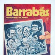 Coleccionismo deportivo: BARRABÁS. LA REVISTA SATÍRICA DEL DEPORTE 66. SE RETRATARON (VVAA) ELF, 1974. Lote 117217916