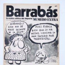 Coleccionismo deportivo: BARRABÁS. LA REVISTA SATÍRICA DEL DEPORTE EXTRA. YUGOSLAVIA NOS DIO MORCILLA (VVAA) ELF, 1974. Lote 117217944