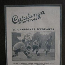 Collectionnisme sportif: ZAMORA-GIJON-BARCELONA CROOK TOWN- CIVIL SERVICE-CATALUNYA SPORTIVA-ABRIL 1922-VER FOTOS-(V-14.217). Lote 118197551