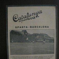 Collectionnisme sportif: SPARTA PRAGA-BARCELONA-ANUNCIO BOLDKLUBEN 1893-CATALUNYA SPORTIVA-DESEMBRE 1921-VER FOTOS-(V-14.218). Lote 118197839